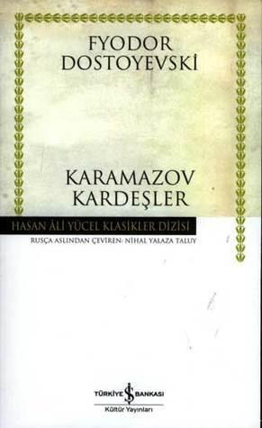 Karamazov Kardeşler (Hasan Ali Yücel Klasikler Dizisi)