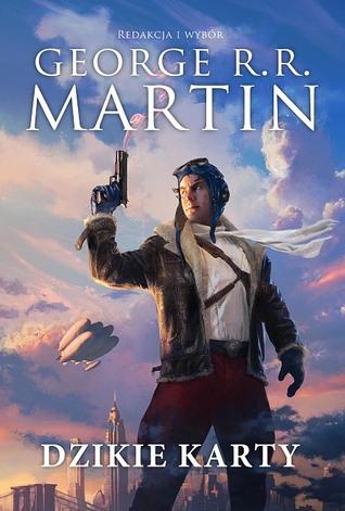 Dzikie karty by George R.R. Martin