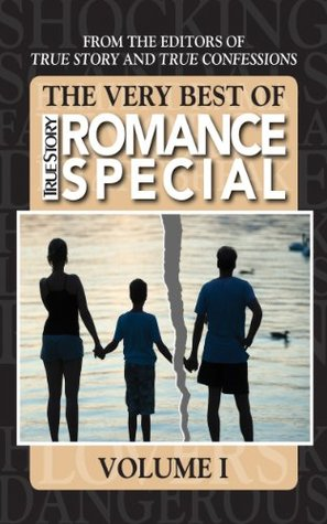 The Very Best Of True Story Romance Special Volume I