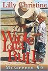 Whole Lotta Bull (McGreers, #6)
