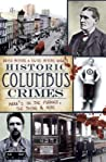 Historic Columbus Crimes: Mama's in the Furnace, the Thing & More