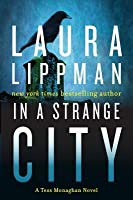 In a Strange City (Tess Monaghan #6)