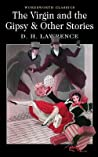 Download ebook The Virgin and the Gipsy & Other Stories by D.H. Lawrence
