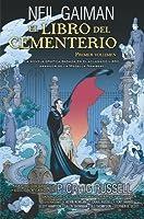 El Libro del Cementerio: Primer Volumen (El Libro del cementerio: Novela gráfica, #1)