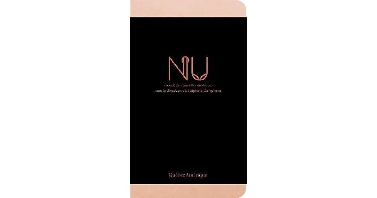 Author/nu >> Nu. Recueil de nouvelles érotiques by Stéphane Dompierre