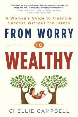 From-worry-to-wealthy-a-woman-s-guide-to-financial-success-without-the-stress