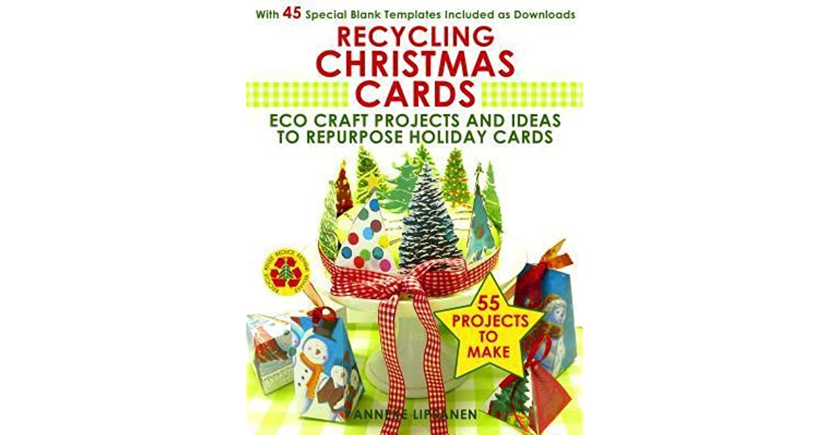 Recycling Christmas Cards: Eco Craft Projects and Ideas to Repurpose ...