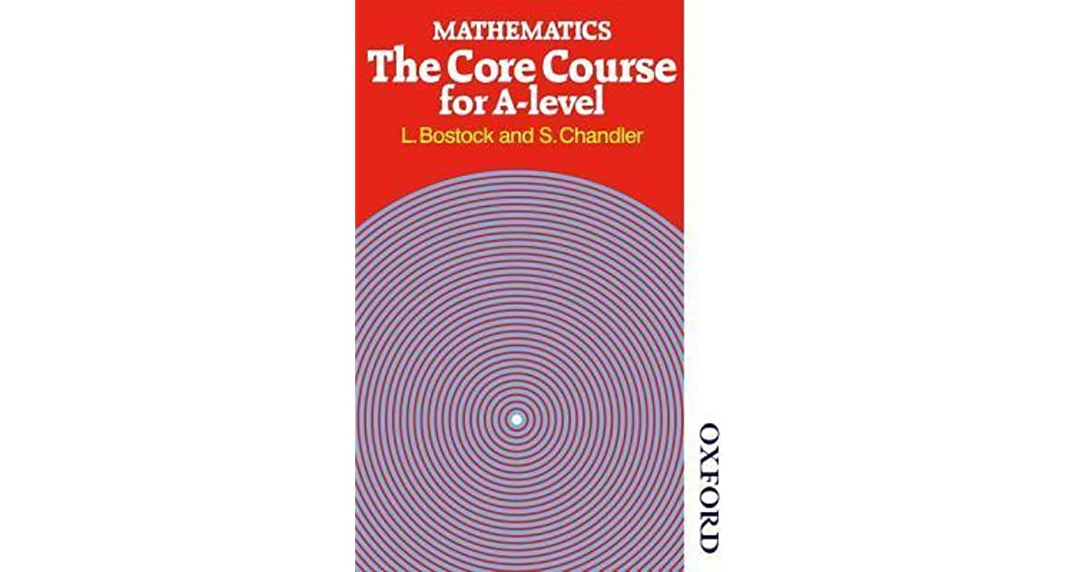 Mathematics the core course for a level by linda bostock fandeluxe Image collections