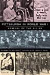 Pittsburgh in World War I: Arsenal of the Allies audiobook download free