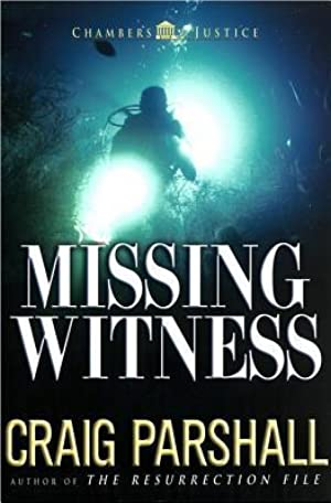 Read ✓ Missing Witness (Chambers of Justice Series) By Craig Parshall – Submitalink.info