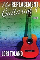 Encore (The Replacement Guitarist 4)
