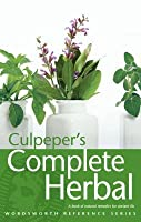 Culpeper's Complete Herbal: A Book of Natural Remedies of Ancient Ills