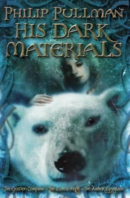 His Dark Materials (His Dark Materials, #1-3)