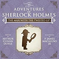 The Man with the Twisted Lip (The Adventures of Sherlock Holmes)