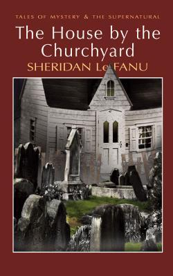 The House by the Churchyard  pdf
