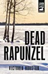Dead Rapunzel (A Loon Lake Mystery #15)