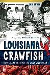 Louisiana Crawfish by Sam Irwin