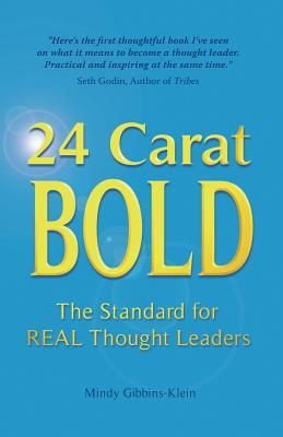 24 Carat Bold   The Standard For Real Thought Leaders