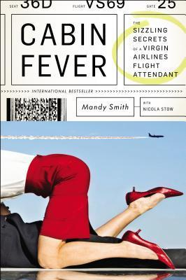 Cabin Fever: The Sizzling Secrets of a Virgin Airlines Flight Attendant