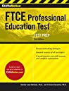 CliffsNotes FTCE Professional Education Test 3rd Edition (CliffsNotes (Paperback))