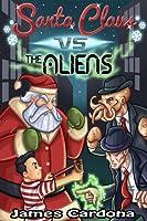 Santa Claus vs The Aliens