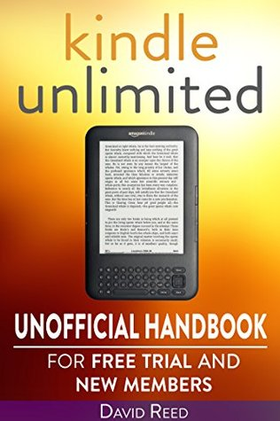 Kindle Unlimited: Unofficial Handbook for Free Trial and New