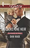 The Blackstone Heir (Mill Town Millionaires, #2)