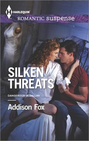 Silken Threats (Dangerous in Dallas #1)