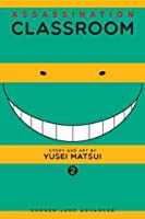 Assassination Classroom, Vol. 02: Time for Grown-Ups