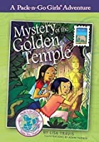 Mystery of the Golden Temple (Pack-n-Go Girls - Thailand Book 1)