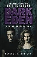 Eve of Destruction (Dark Eden #2)
