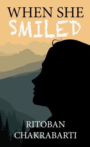 When She Smiled By Ritoban Chakrabarti