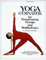 Yogagymnastik für Entspannung, Energie und Wohlbefinden