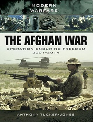 The Afghan War  Operation Endur - Anthony Tucker-Jones