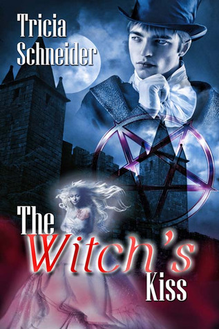 The Witch's Kiss (The Merriweather Witches, #4)