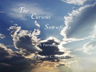 The Curious Snowflake: A Parable
