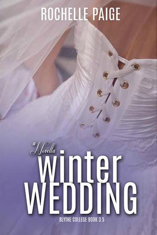 Winter Wedding (Blythe College, #3.5)