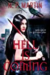Hell Is Coming by N.P. Martin