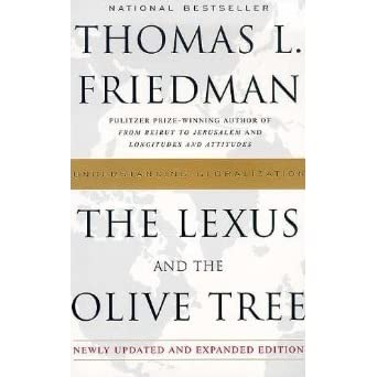 an analysis of globalization in the lexus and the olive tree by thomas friedman