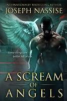 A Scream of Angels (Templar Chronicles, #2)
