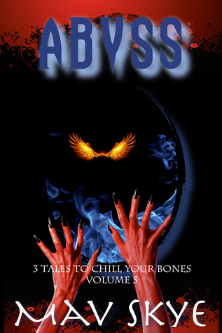 Abyss (3 Tales to Chill Your Bones #5)