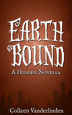 Earth Bound (Hidden, #4.5)
