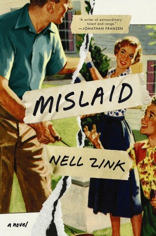 Mislaid by Nell Zink