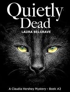 Quietly Dead (Claudia Hershey, #2)