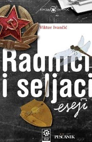 [[ Reading ]] ➶ Radnici i seljaci  Author Viktor Ivančić – Vejega.info