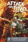 Attack on Titan: Before the Fall, Vol. 3 (Attack on Titan: Before the Fall Manga, #3)