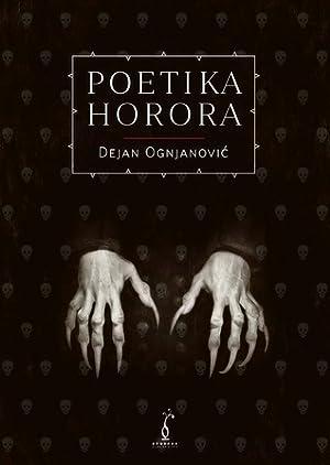 ☆ Poetika horora PDF / Epub ✩ Author Dejan Ognjanović – Vejega.info