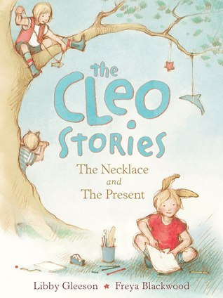 The Necklace and the Present by Libby Gleeson