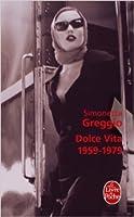 Dolce Vita 1959-1979