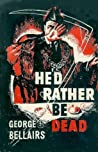 He'd Rather Be Dead (Chief Inspector Littlejohn #9) audiobook download free